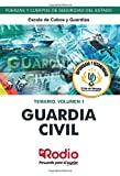Guardia Civil. Escala de Cabos y Guardias. Temario.  Volumen 1: Fuerzas y Cuerpos de Seguridad del Estado