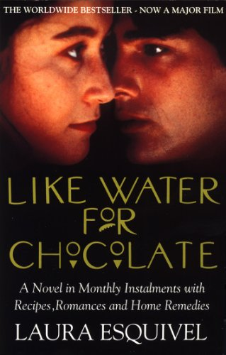 Like Water For Chocolate: No.1 international bestseller (English Edition)