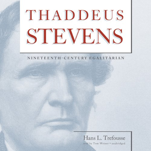 Thaddeus Stevens audiobook cover art