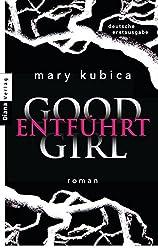 Books: Good Girl. Entführt | Mary Kubica - q? encoding=UTF8&ASIN=3453358597&Format= SL250 &ID=AsinImage&MarketPlace=DE&ServiceVersion=20070822&WS=1&tag=exploredreamd 21
