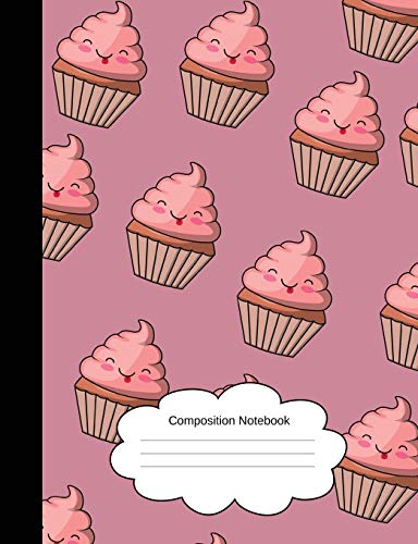 Composition Notebook: Wide Lined Happy Muffins Writing Notepad for Girls/Students/Teachers (100 Pages, 7.44x9.69) Sweet, Cute, Girly Pink Exercise Book, (Homeschool/Back To School)