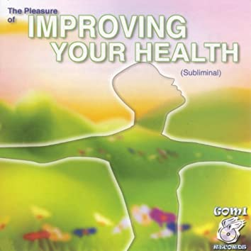 Improving your Health (The Pleasure of)