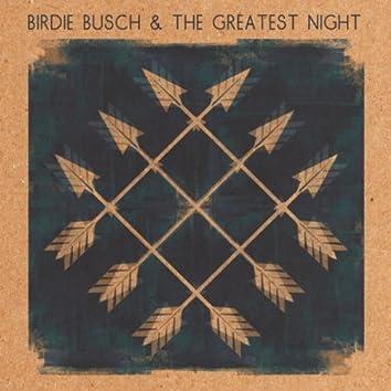 Birdie Busch and the Greatest Night