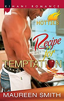 Recipe For Temptation by [Maureen Smith]