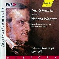 Schuricht Conducts: Wagner