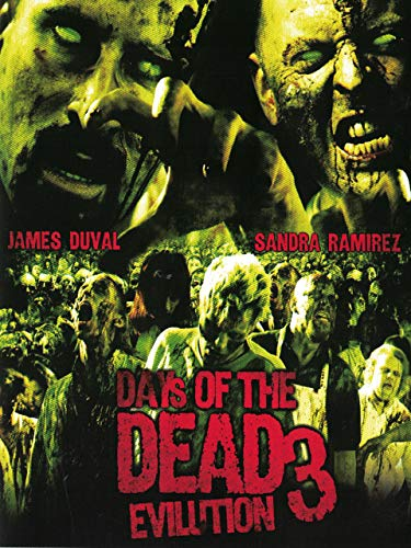 Days Of The Dead 3 - Evilution