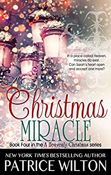 Christmas Miracle (Heavenly Christmas Book 5) by [Patrice Wilton]