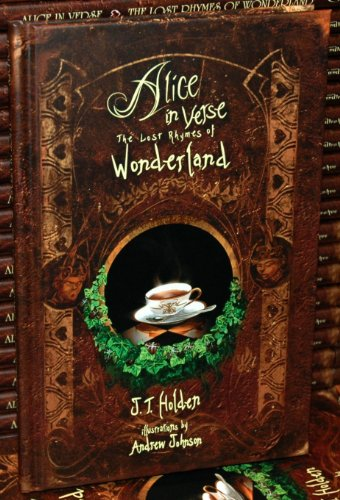 Alice in Verse: The Lost Rhymes of Wonderland (English Edition)