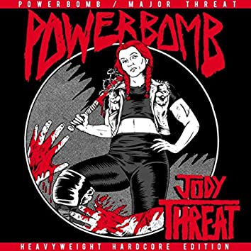 Major Threat (Heavyweight Hardcore Edition)