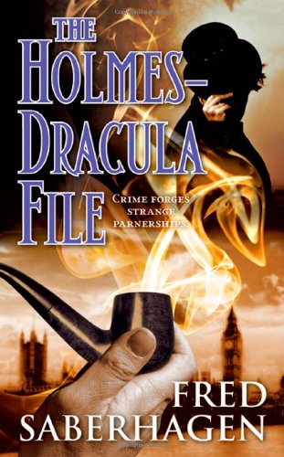 The Holmes-Dracula File (The Dracula Series) 0765366134 Book Cover