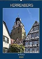 Herrenberg im Fokus (Wandkalender 2022 DIN A2 hoch): Mittelalterliche Stadt bei Stuttgart (Planer, 14 Seiten )