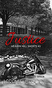 Justice (Heaven Hill Shorts Book 3) by [Laramie Briscoe]