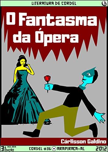 O Fantasma da Opera