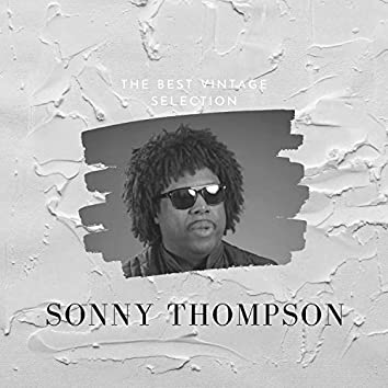 The Best Vintage Selection - Sonny Thompson