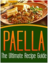 Best paella the ultimate recipe guide Reviews
