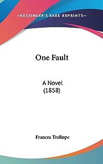 One Fault: A Novel (1858)