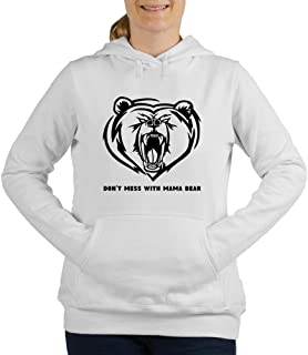 CafePress Dont Mess with Mama Bear Women's Hooded