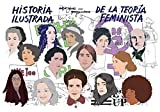 Historia ilustrada de la teoría feminista (UHF)
