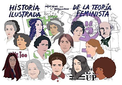 Historia ilustrada de la teoría feminista (UHF) (Tapa blanda)