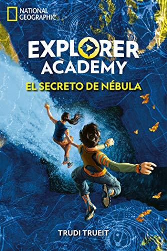 Explorer Academy #1. El secreto de Nébula