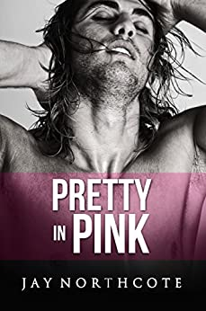 Pretty in Pink (Housemates Book 6) by [Jay Northcote]
