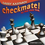 Best Chess Book For Kids - Checkmate!: My First Chess Book (Everyman Chess) Review