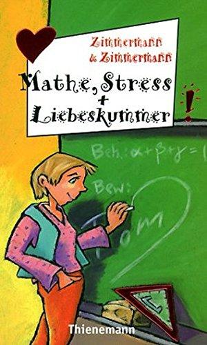 Mathe, Stress und Liebeskummer (Freche Mädchen – freche Bücher!)