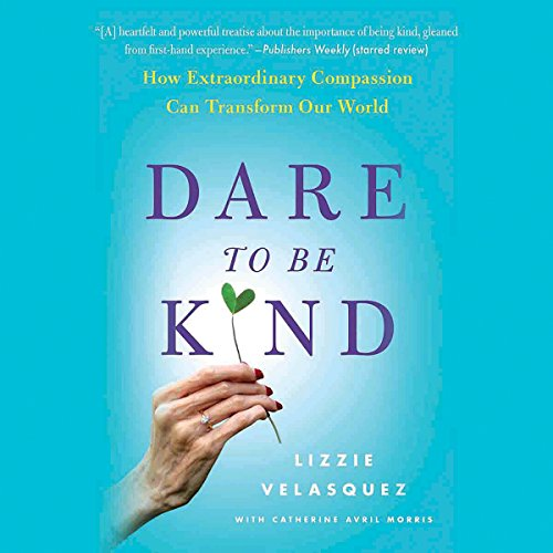 Dare to Be Kind audiobook cover art