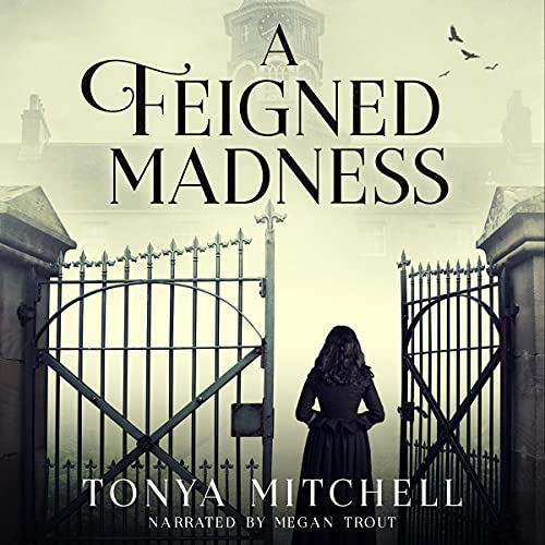 A Feigned Madness Audiobook By Tonya Mitchell cover art