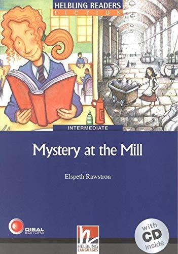 Mystery at the Mill. Livello 5 (B1). Con CD Audio