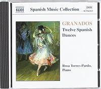 Granados: 12 Danzas espa帽olas (12 Spanish Dances) by GRANADOS (1998-12-01)