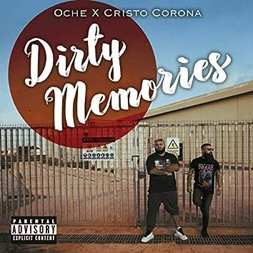 Dirty Memories