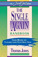 The Single-Again Handbook: Finding Meaning and Fulfillment When You're Single Again (Fresh Start)
