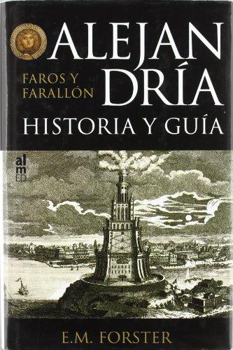 Alejandria Historia Y Guia Faros