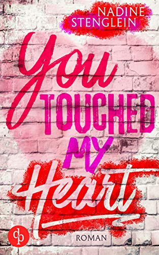 You touched my Heart (Liebe)