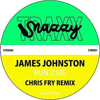 Run 2 Me (Chris Fry Remix)