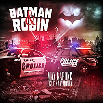 Batman & Robin (Remix)