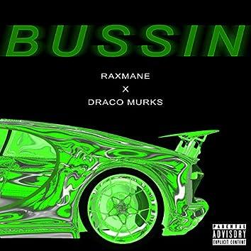 Bussin' (feat. Draco Murks)