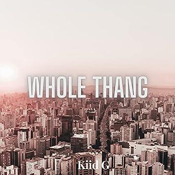 Whole Thang