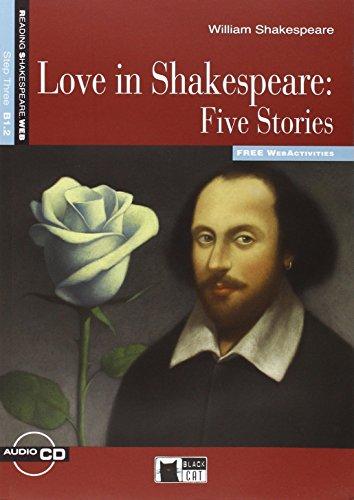 LOVE IN SHAKESPEARE: FIVE STORIES + audio + eBook