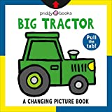 Big Tractor (Changing Picture Book)