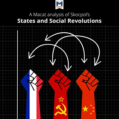 A Macat Analysis of Theda Skocpol's States and Social Revolutions: A Comparative Analysis of France, Russia, and China audiobook cover art