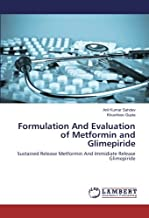 Formulation And Evaluation of Metformin and Glimepiride: Sustained Release Metformin And Immidiate Release Glimepiride