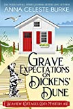 Grave Expectations on Dickens' Dune Seaview Cottages Cozy Mystery #3 (Seaview Cottages Cozy Mystery...