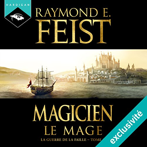 Magicien : Le Mage (La Guerre de la Faille 2) audiobook cover art