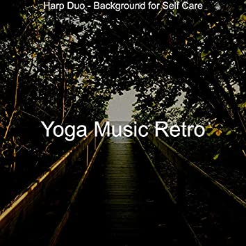 Harp Duo - Background for Self Care