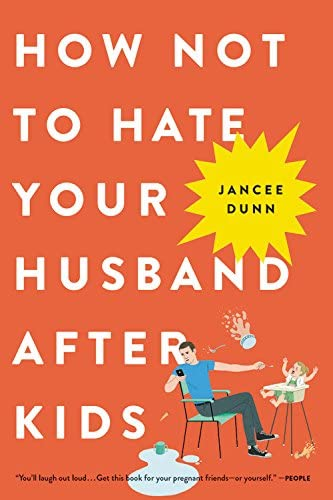 How Not to Hate Your Husband After Kids product image