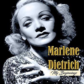 Marlene Dietrich - My Beginnings