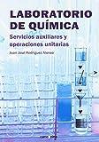 Laboratorio de química: Servicios auxiliares y operaciones