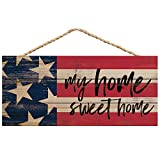P. Graham Dunn My Home Sweet Home American Flag 10 x 4.5 Wood Wall Hanging Plaque Sign